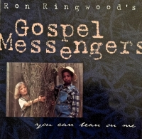 "RonN & The Gospel Messengers ""You Can Lean On Me"""