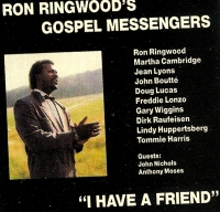 "RonN & The Gospel Messengers ""I Have A Friend"""